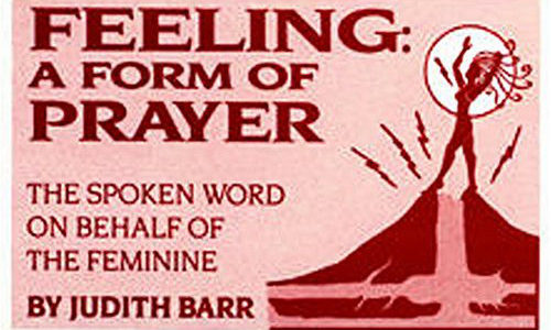 Feeling: A Form of Prayer