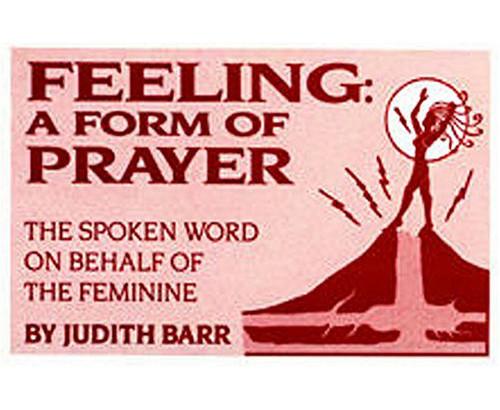 Feeling: A Form of Prayer